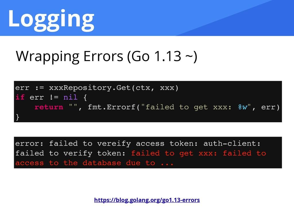 Logging err := xxxRepository.Get(ctx, xxx )  if...