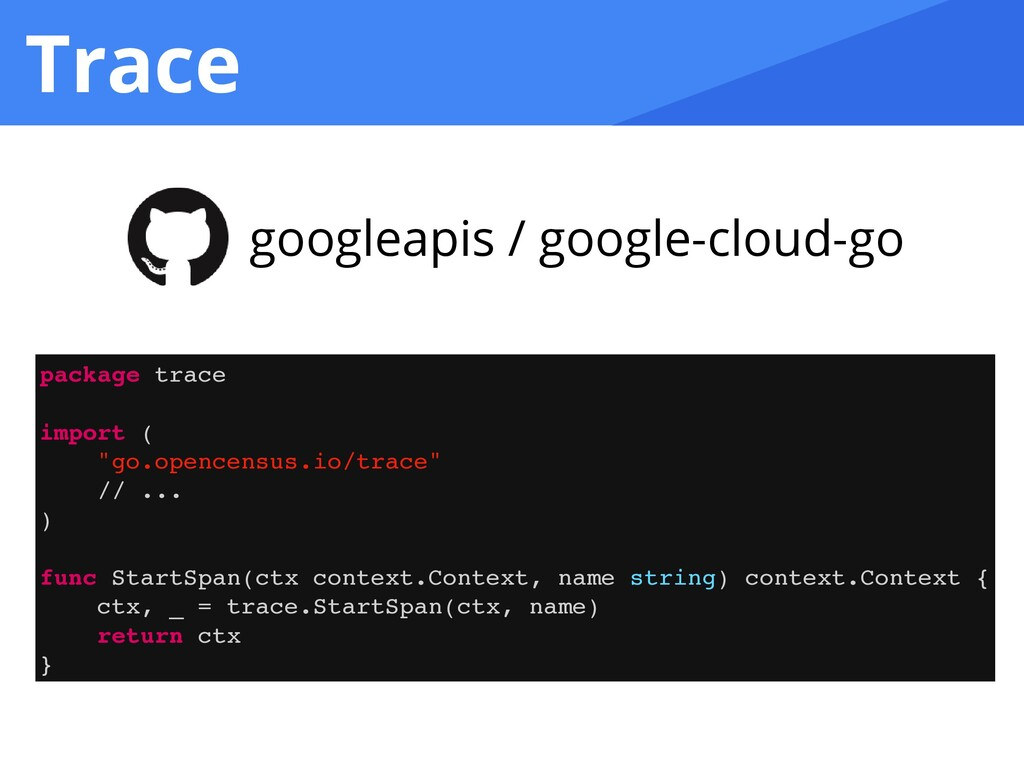 Trace googleapis / google-cloud-go package trac...