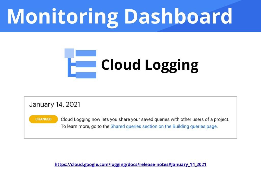 Monitoring Dashboard Cloud Logging https://clou...