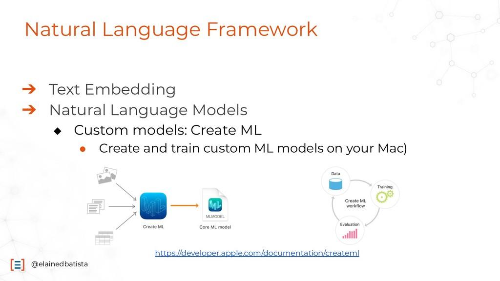 @elainedbatista Natural Language Framework ➔ Te...