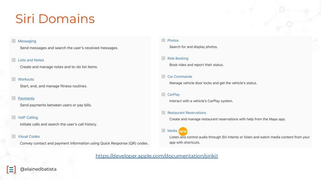 @elainedbatista Siri Domains https://developer....