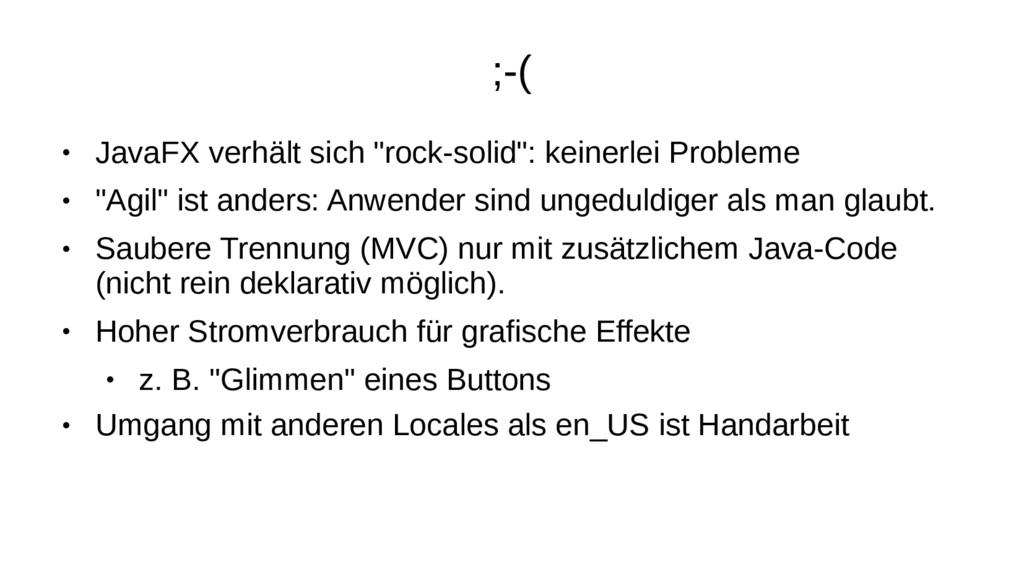 """;-( ● JavaFX verhält sich """"rock-solid"""": keinerl..."""