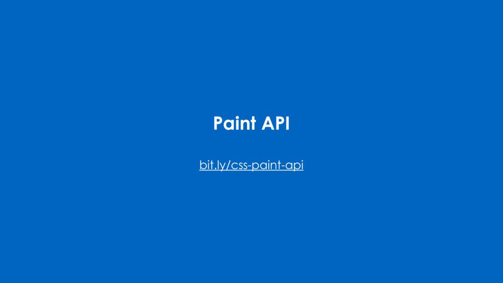 Paint API bit.ly/css-paint-api