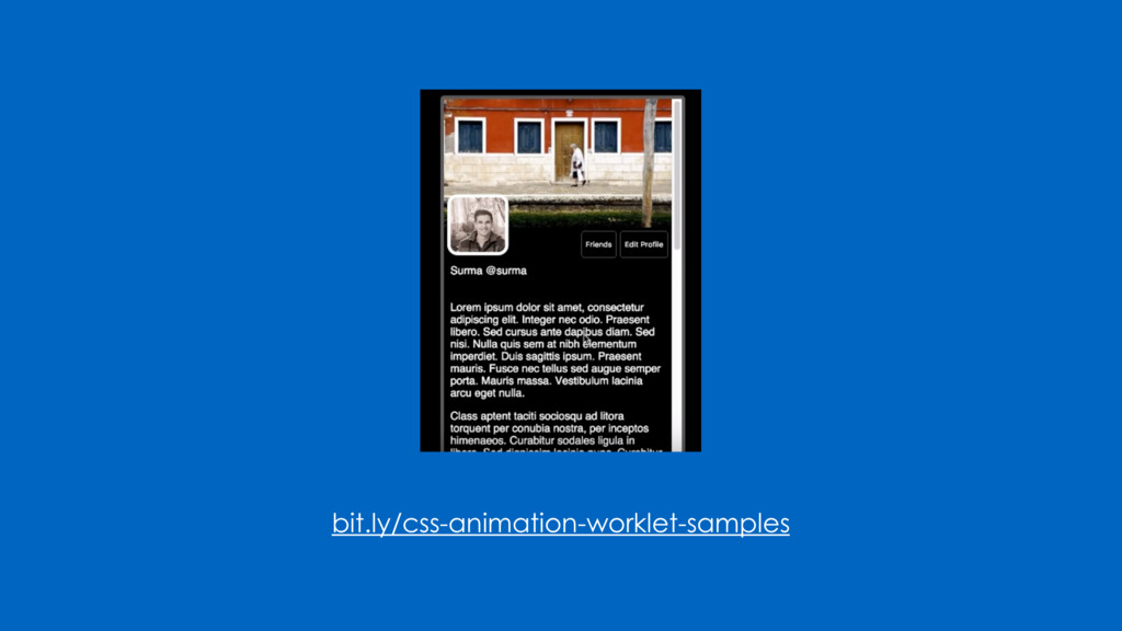 bit.ly/css-animation-worklet-samples