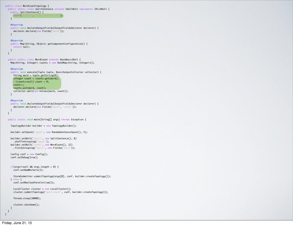 public class WordCountTopology { public static ...