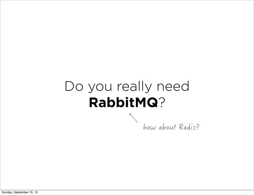 Do you really need RabbitMQ? JQYCDQWV4GFKU! S...