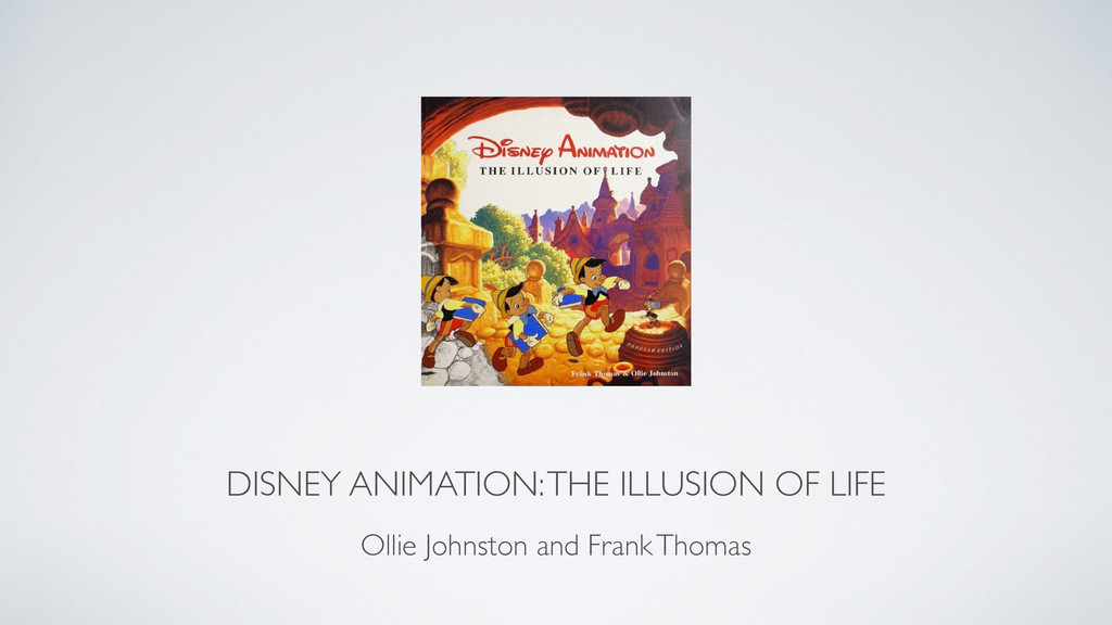 DISNEY ANIMATION: THE ILLUSION OF LIFE Ollie Jo...