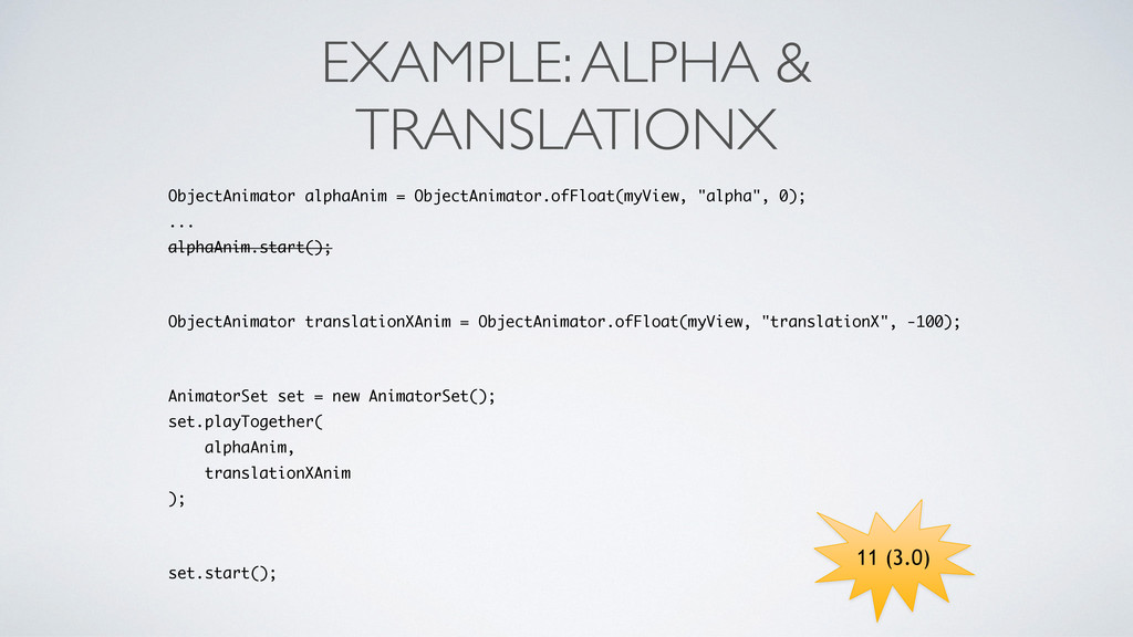 EXAMPLE: ALPHA & TRANSLATIONX ObjectAnimator al...
