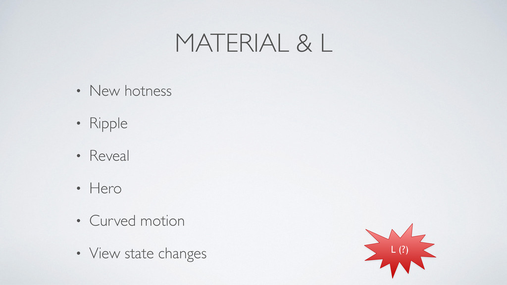 MATERIAL & L • New hotness	 