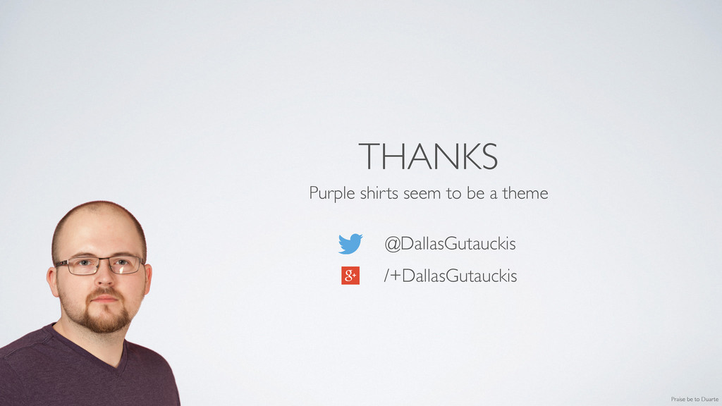 THANKS Purple shirts seem to be a theme	 