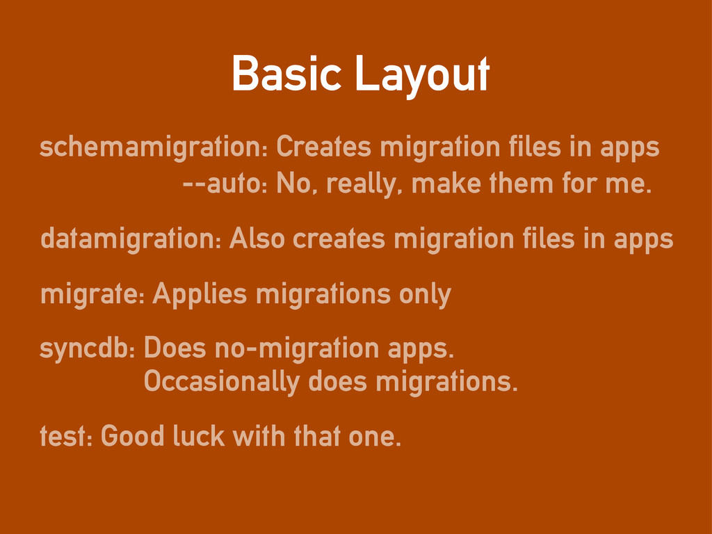 Basic Layout schemamigration: Creates migration...