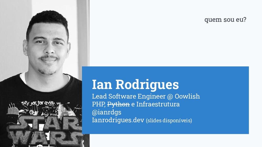 Ian Rodrigues Lead Software Engineer @ Oowlish ...