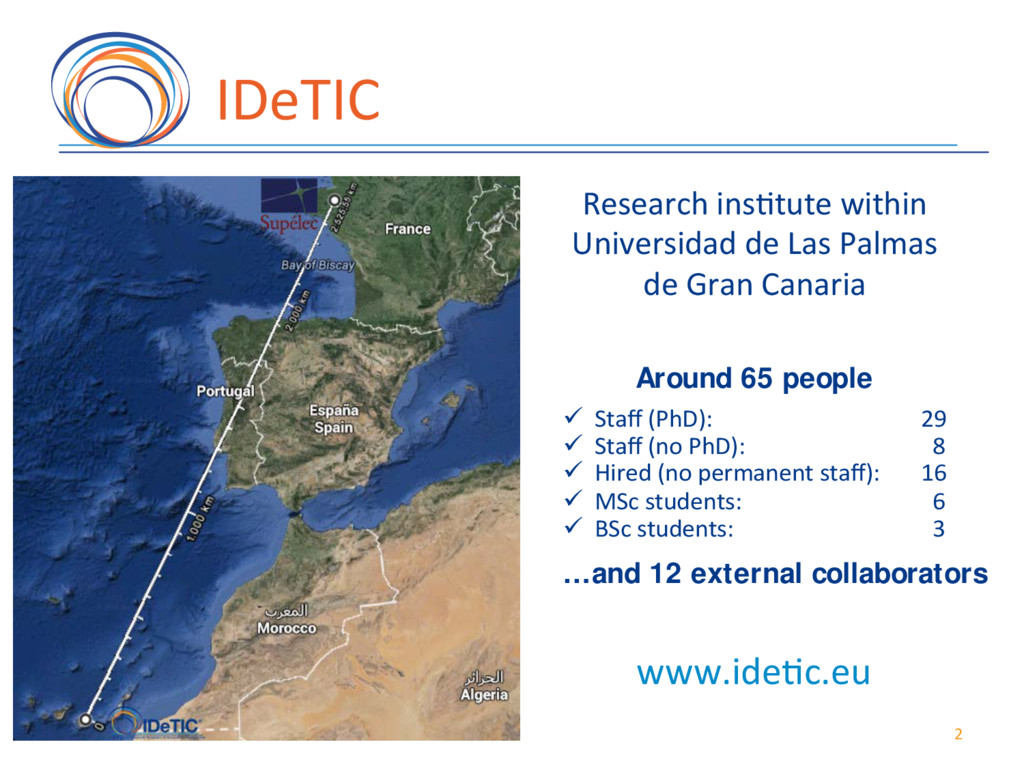 IDeTIC( • Research(Ins7tute( within(ULPGC( Res...