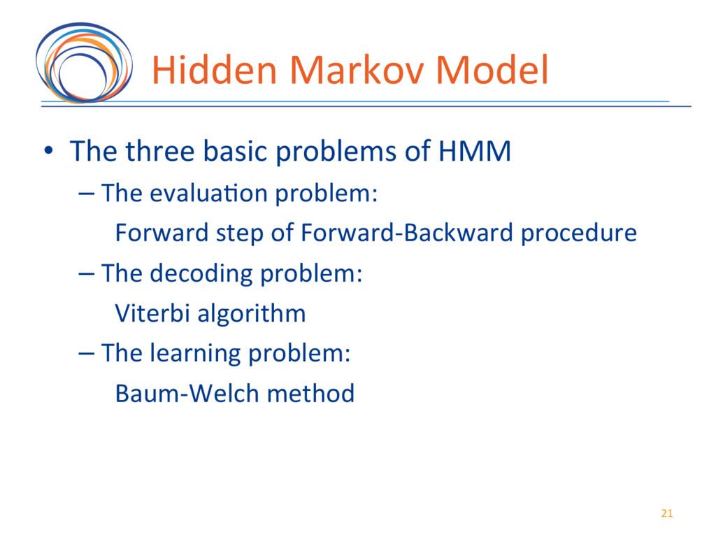 Hidden(Markov(Model( • The(three(basic(problem...