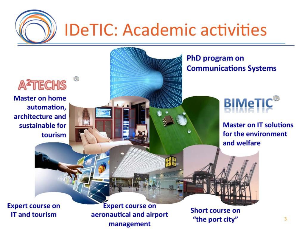 IDeTIC:(Academic(ac7vi7es( 3( Expert'course'on'...