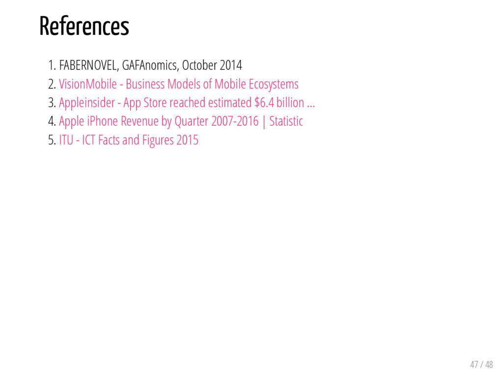 References 1. FABERNOVEL, GAFAnomics, October 2...