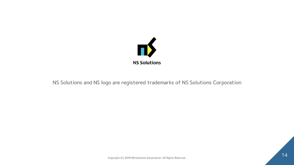 NS Solutions and NS logo are registered tradema...