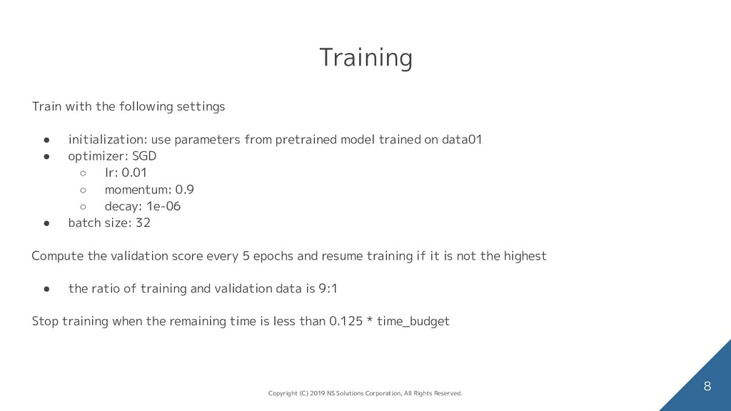 Training Train with the following settings ● in...