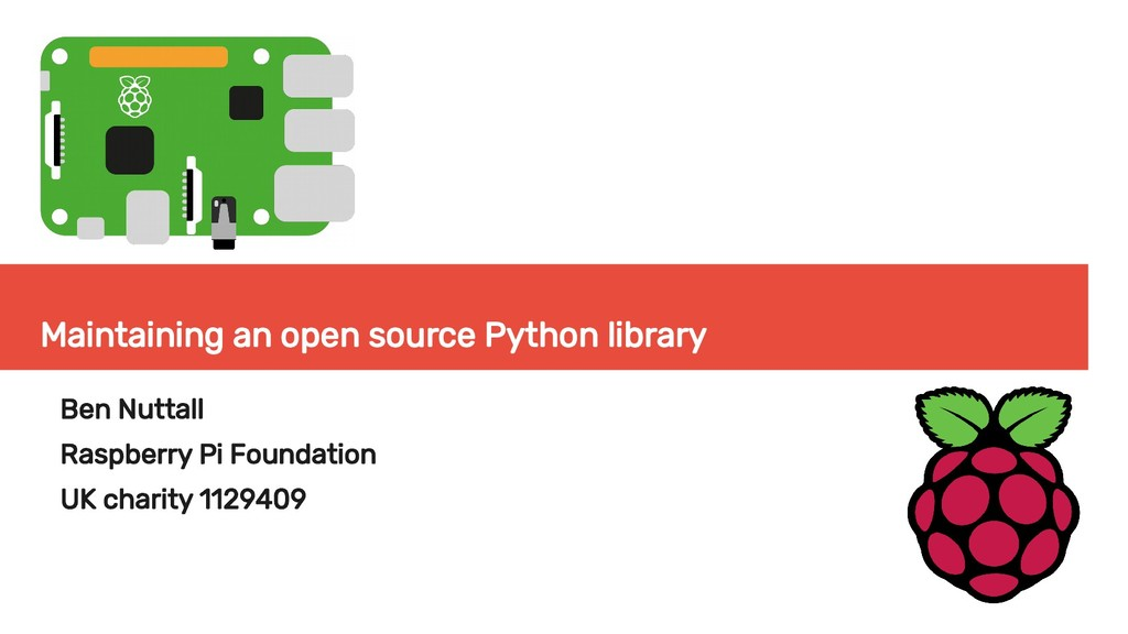 Maintaining an open source Python library Ben N...