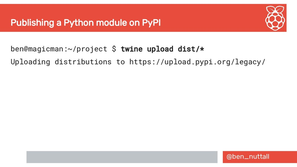 @ben_nuttall Publishing a Python module on PyPI...