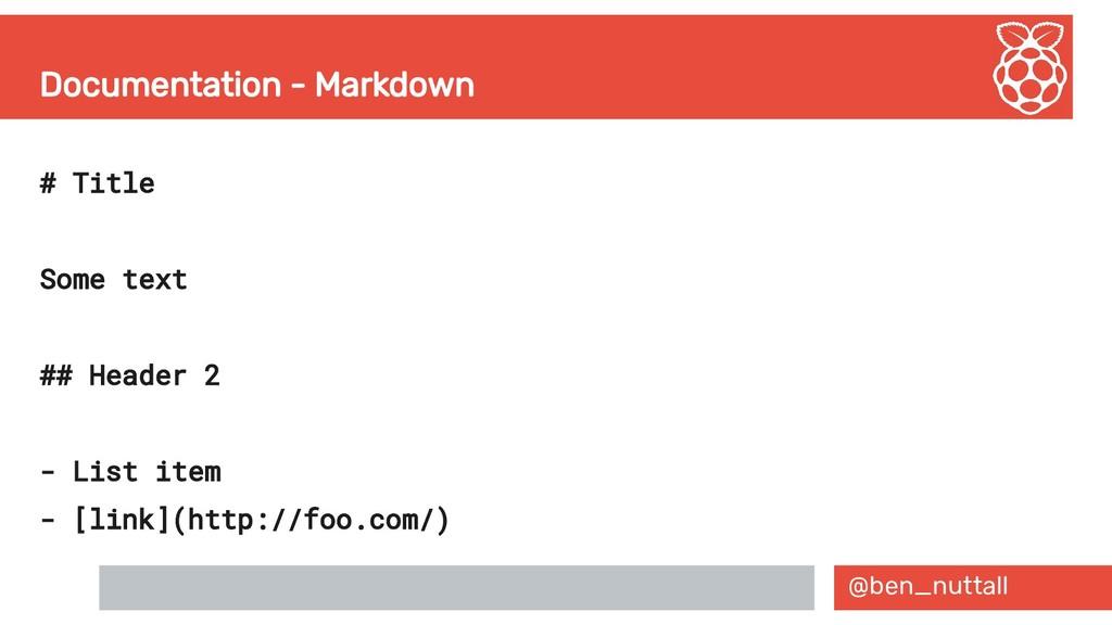 @ben_nuttall Documentation - Markdown # Title S...