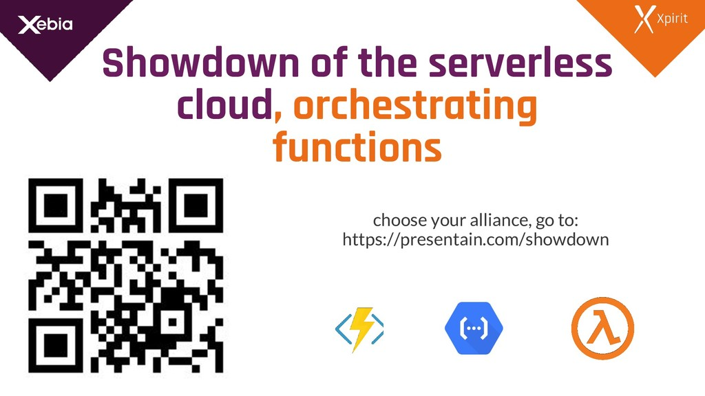 Showdown of the serverless cloud, orchestrating...