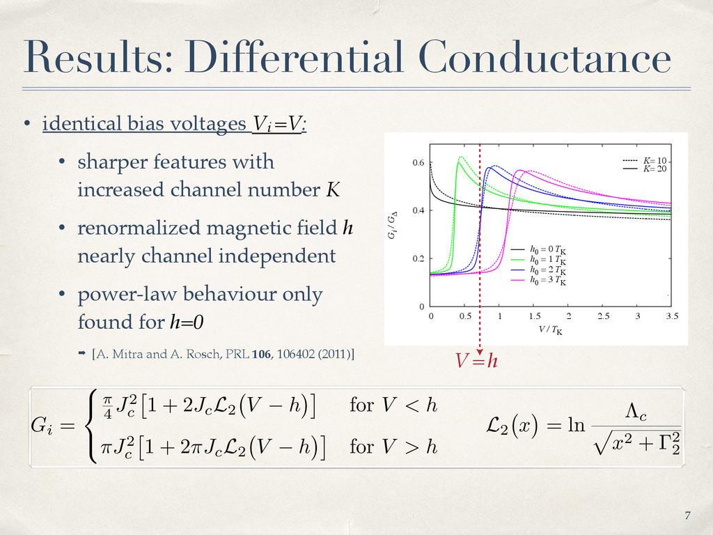 • identical bias voltages Vi =V: • sharper feat...