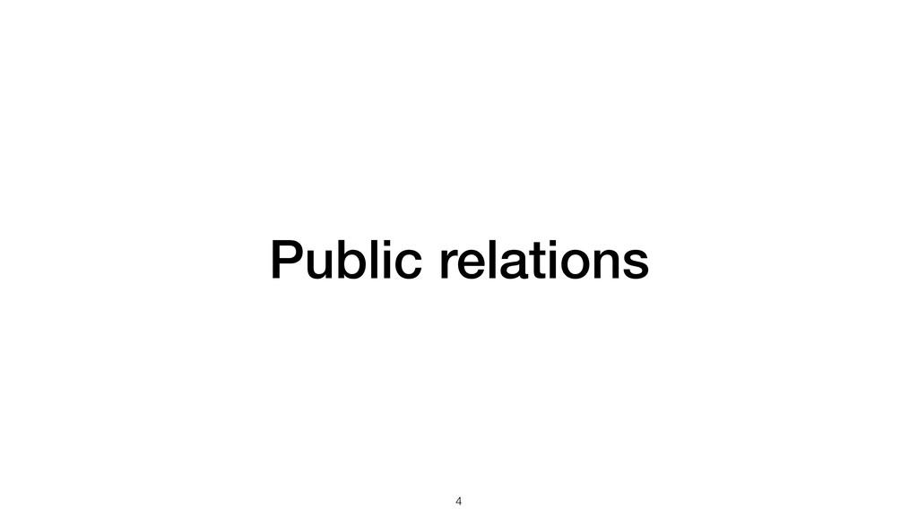 Public relations !4