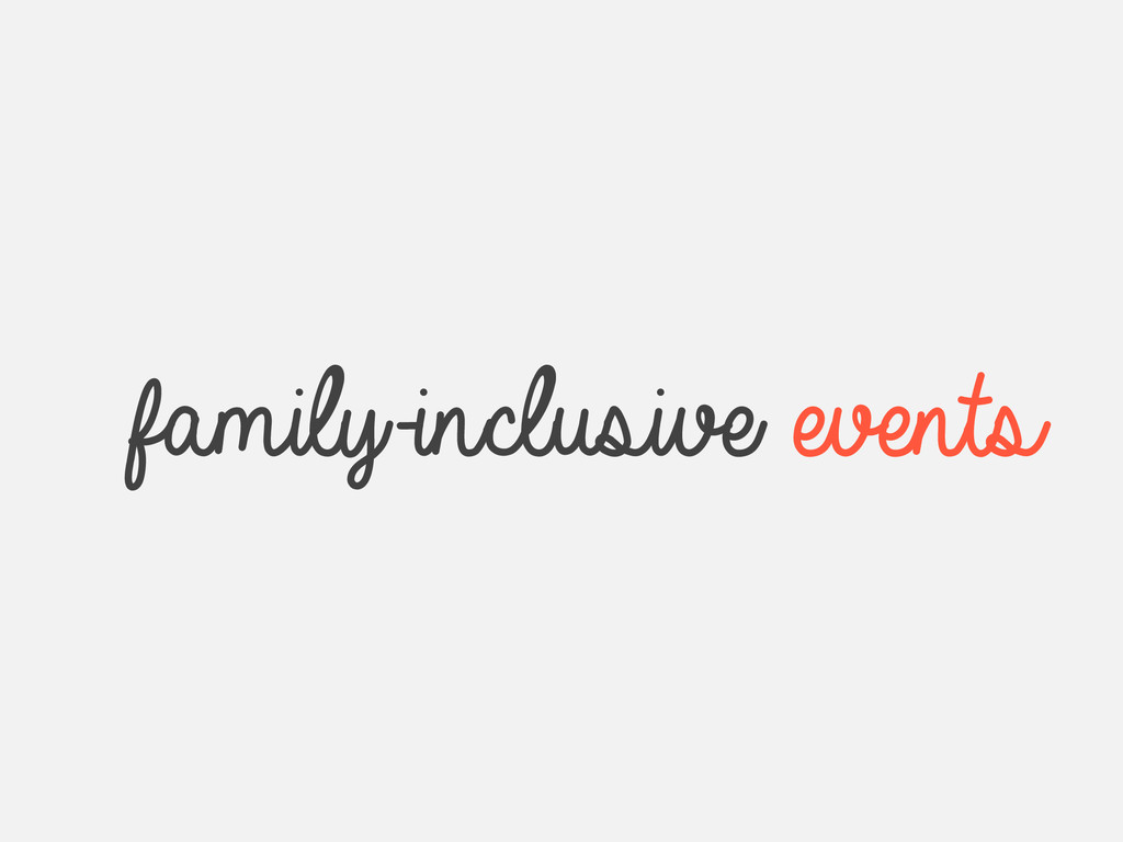 family-inclusive events