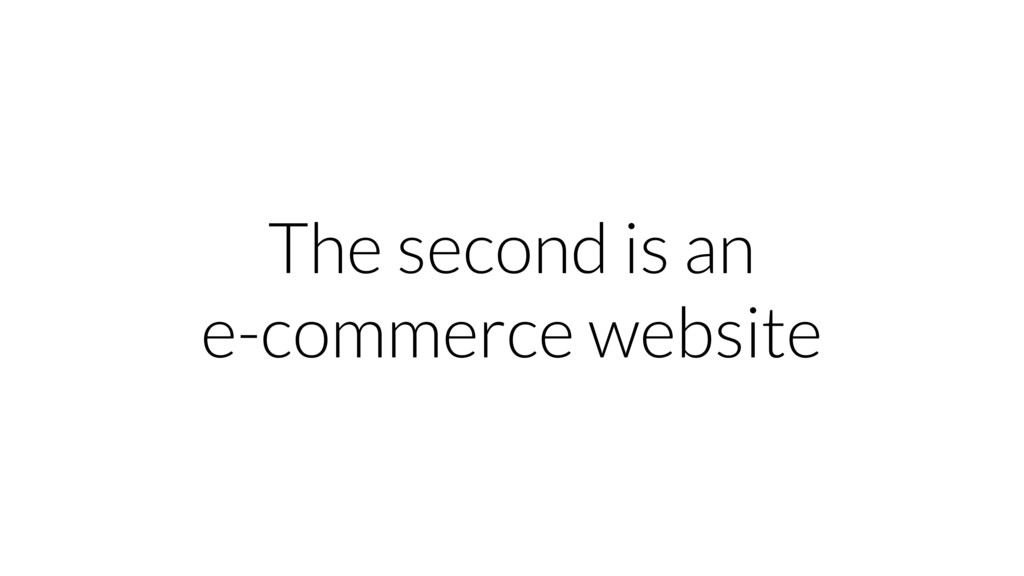 The second is an e-commerce website