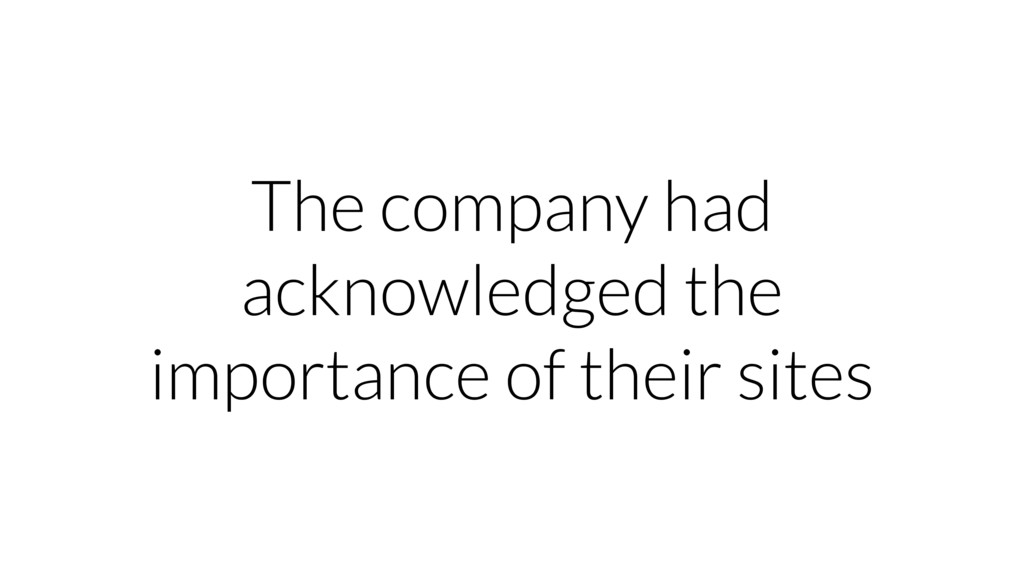 The company had acknowledged the importance of ...