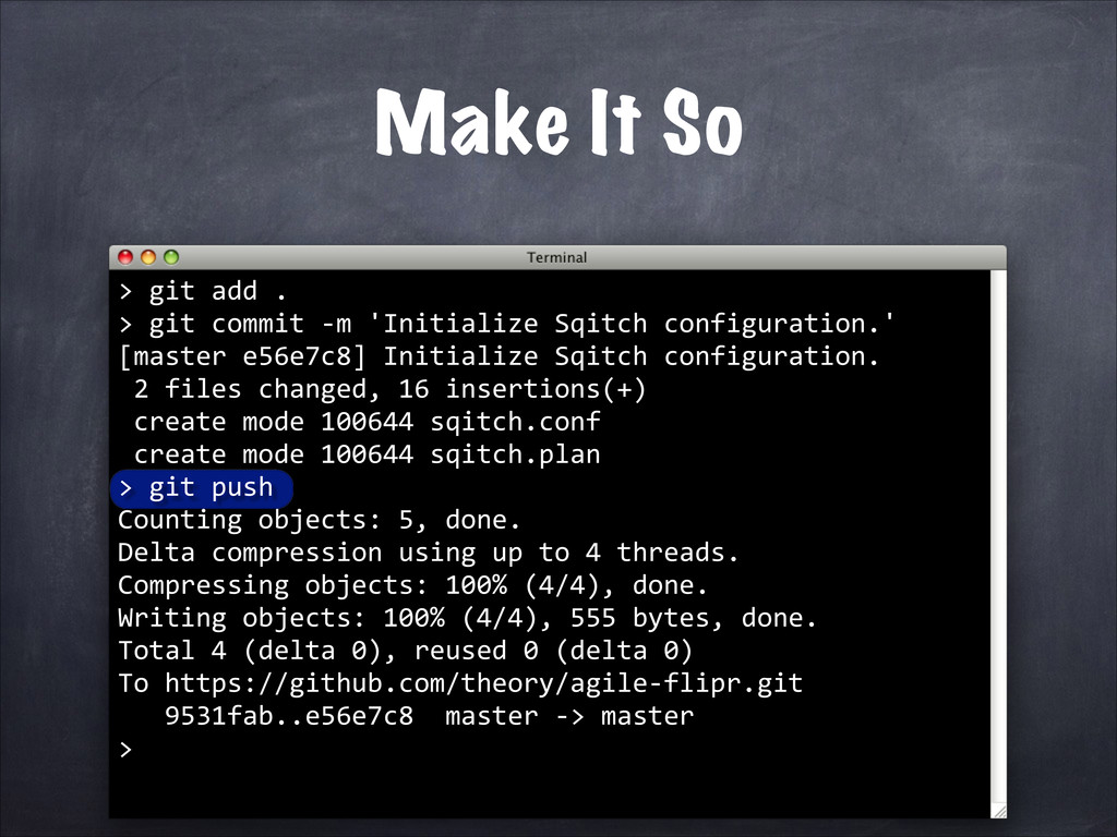 Make It So > 	