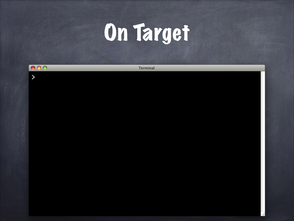 On Target >