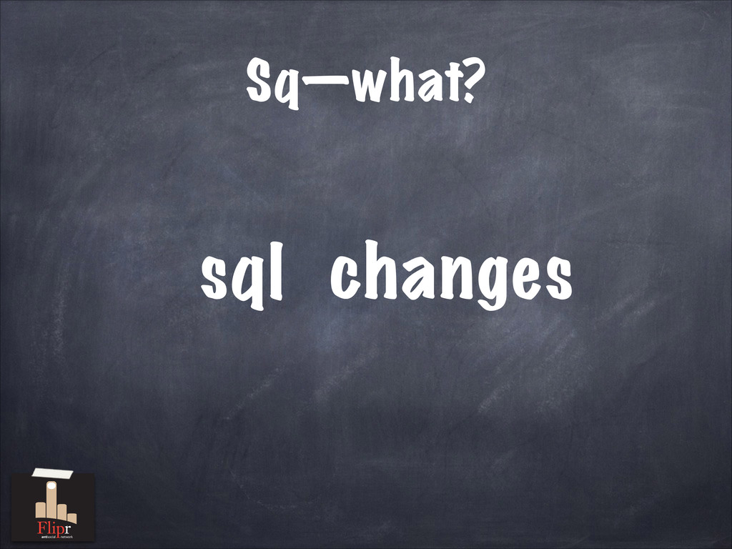 Sq—what? sql anges ch antisocial network