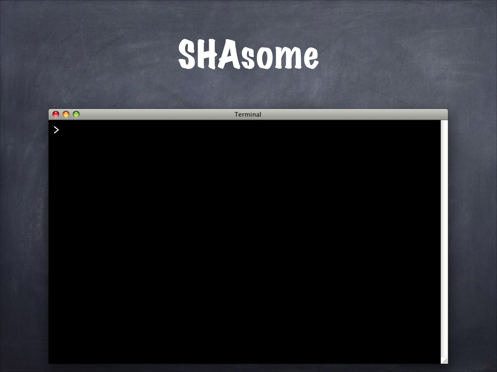 SHAsome >