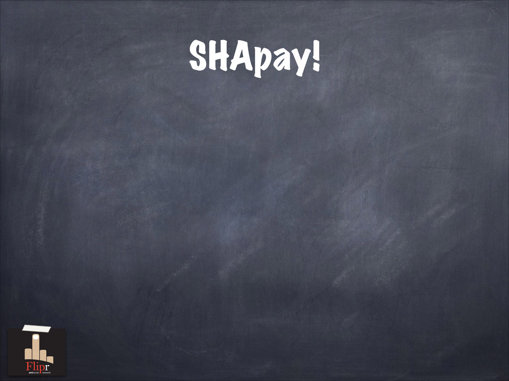 SHApay! antisocial network