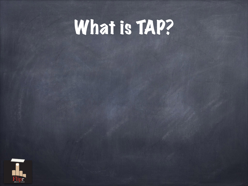 What is TAP? antisocial network
