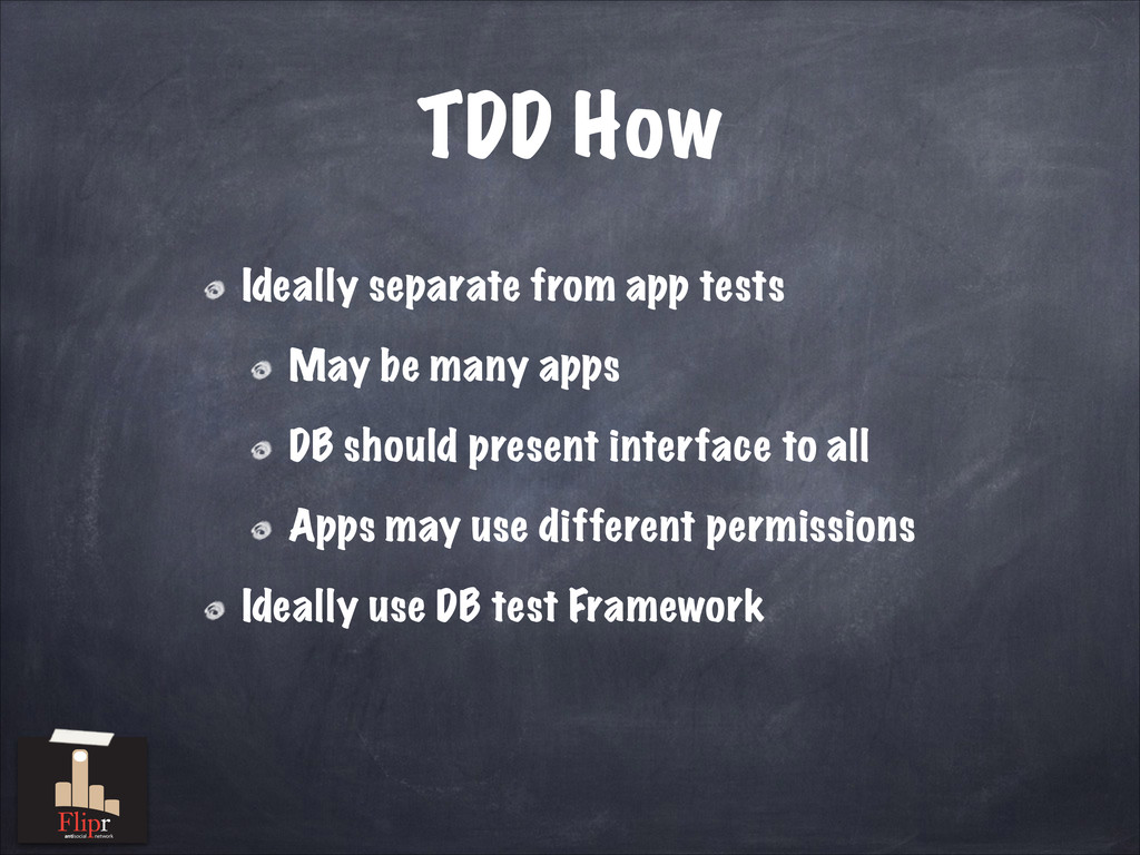 TDD How Ideally separate from app tests May be ...