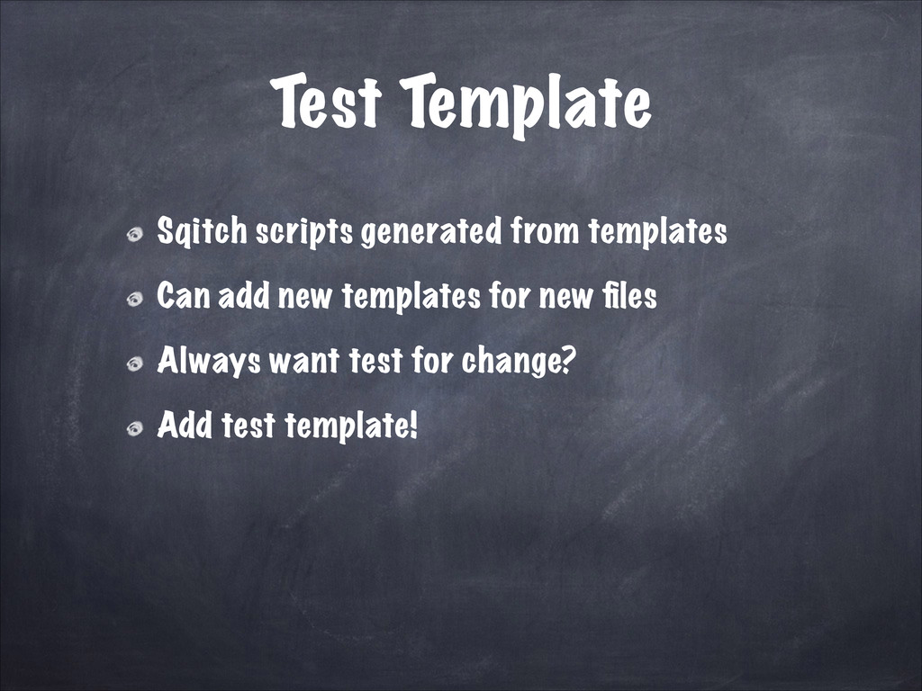 Test Template Sqitch scripts generated from tem...
