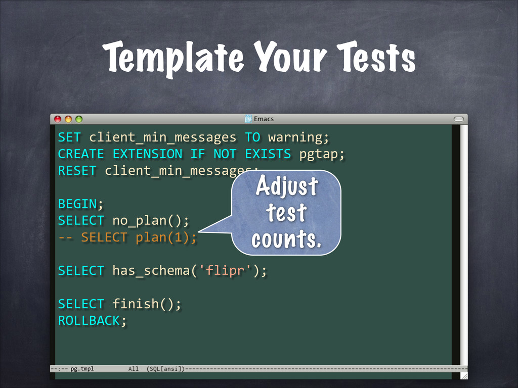 pg.tmpl Template Your Tests SET	