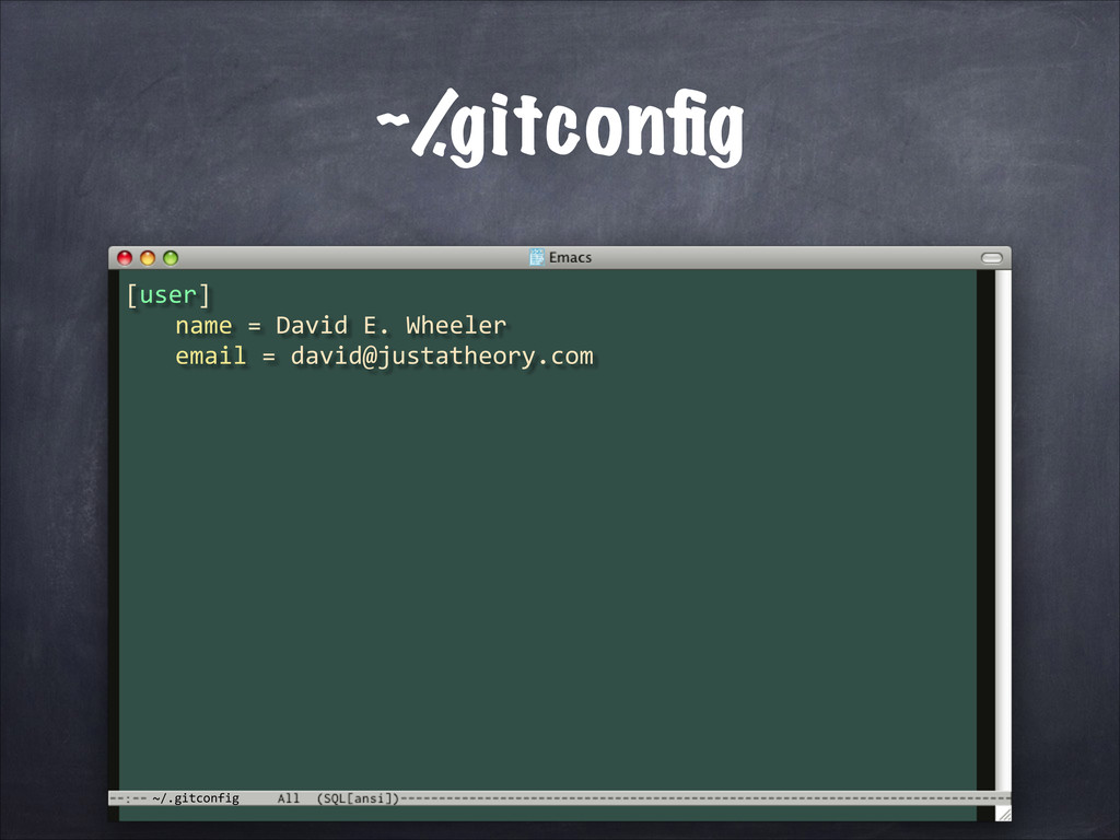 ~/.gitconfig ~/ .gitconfig [user]	
