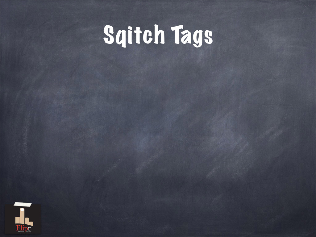 Sqitch Tags antisocial network