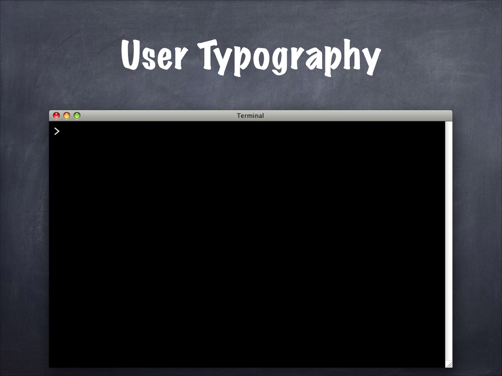 User Typography >