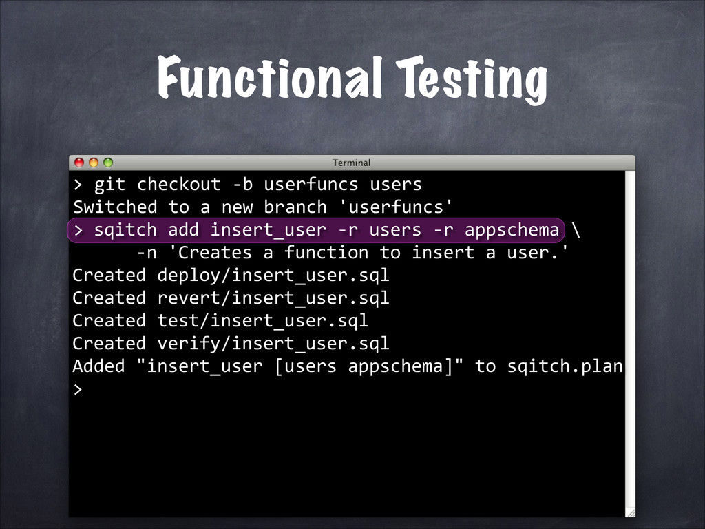 Functional Testing 	