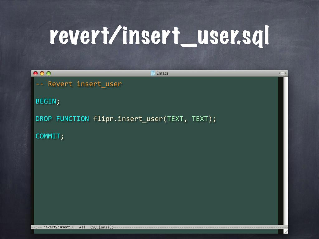 revert/insert_u revert/insert_user.sql -‐-‐...