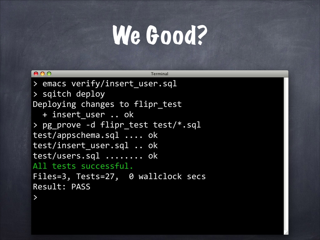 We Good? 	