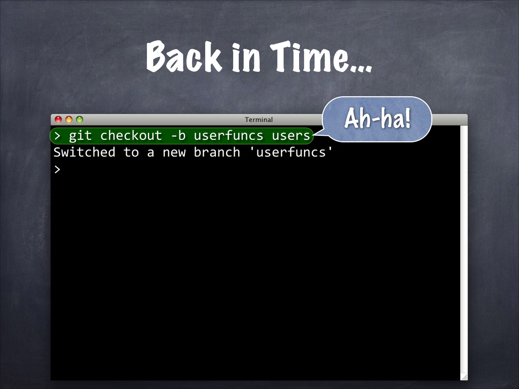 Back in Time… 	