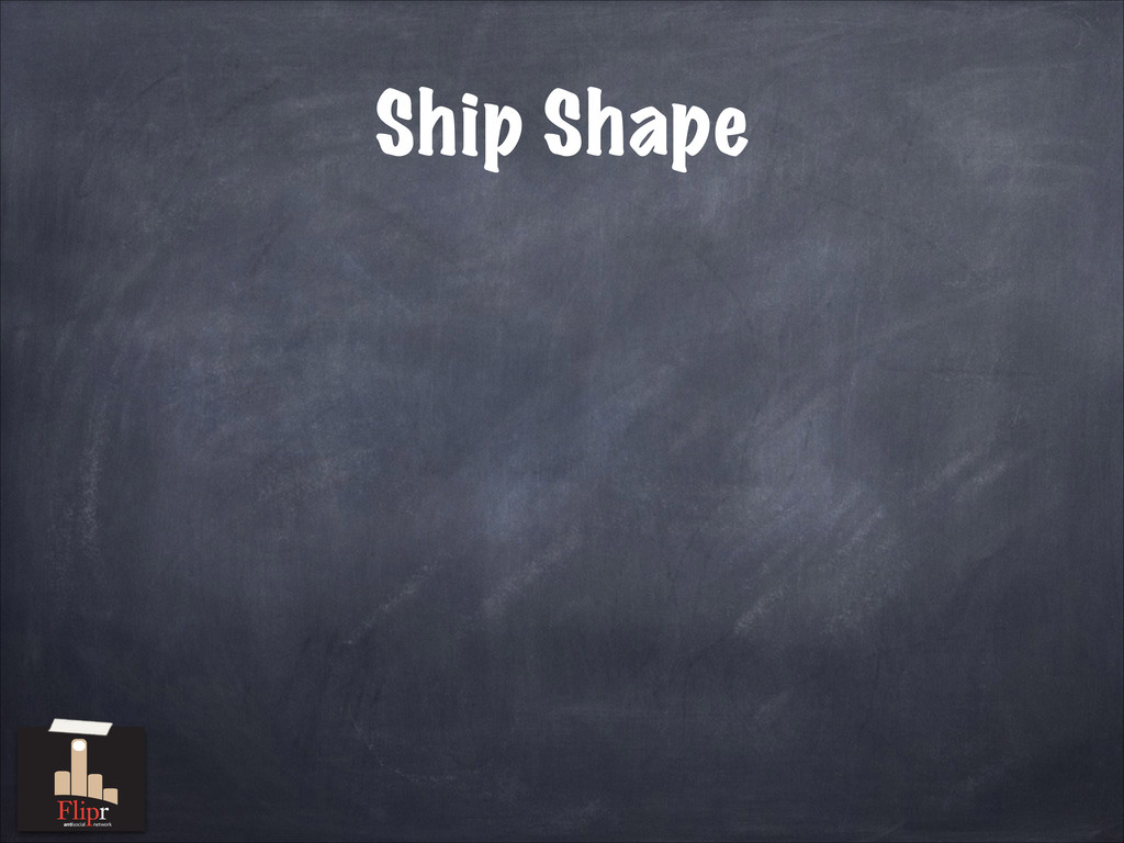 Ship Shape antisocial network