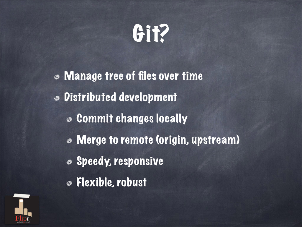 Git? Manage tree of files over time Distributed ...