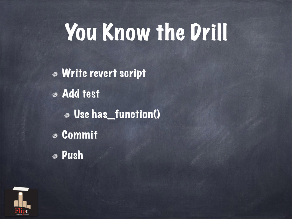 You Know the Drill Write revert script Add test...
